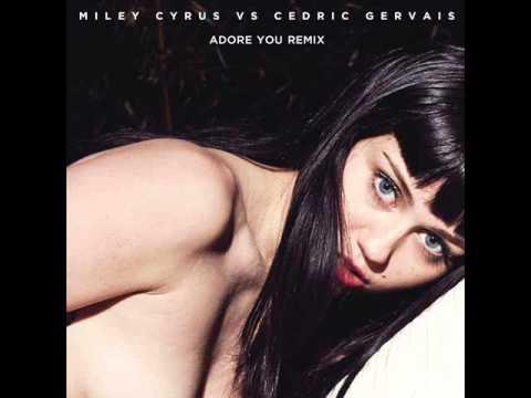 Miley Cyrus VS Cedric Gervais - Adore You (Remix)