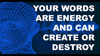 The Power Of Words To Create Or Destroy