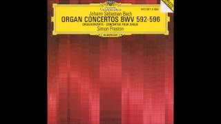 Video Simon Preston - Vivaldi/Bach, Ernst/Bach Organ Concertos (Full Album) MP3, 3GP, MP4, WEBM, AVI, FLV Desember 2018