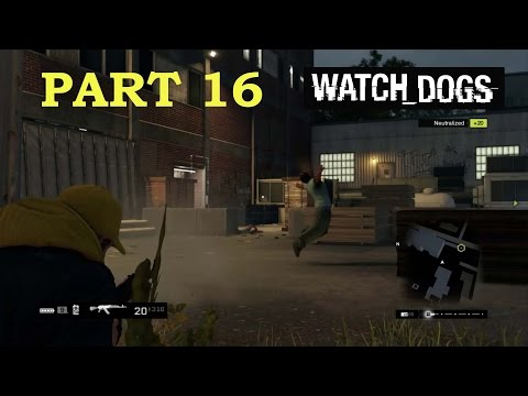 "Watch Dogs (PS4) Walkthrough / Playthrough Part 16 - ""Jury Rigged"""