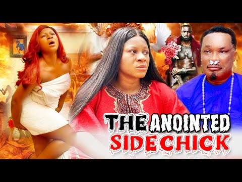 The Anointed Sidechick Part 5&6 - Destiny Etoko & Jerry Amilo 2020 Latest Nigerian Nollywood Movies.