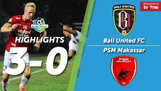 Video Bali United FC vs PSM Makassar: 3-0 All Goals & Highlights MP3, 3GP, MP4, WEBM, AVI, FLV Oktober 2017