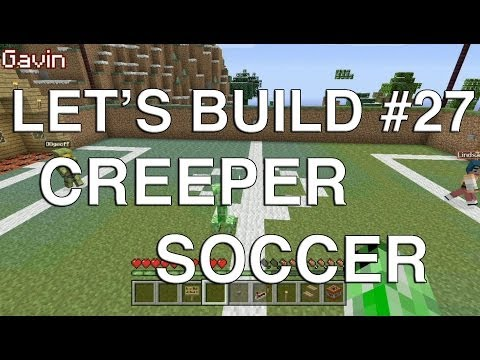 let's play some football - Lindsay joins Geoff and Gavin as they bring you another installment of Let's Build in Minecraft. Watch Let's Play in Minecraft - Creeper Soccer: http://bit.l...