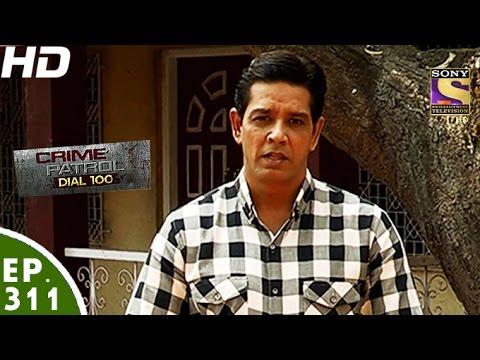 Crime Patrol Dial 100 -क्राइम पेट्रोल-Dhule Double Murder Maharashtra- Ep 311- 28th November, 2016