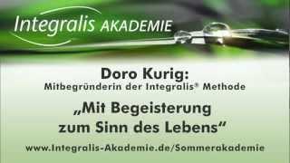 Doro Kurig - Mit Begeisterung zum Sinn des Lebens