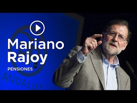 """Rajoy: """"Mientras esté en el Gobierno, las pensione..."""