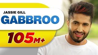 Video Gabbroo (Full Song) | Jassi Gill | Preet Hundal | Latest Punjabi Songs 2016 | Speed Records MP3, 3GP, MP4, WEBM, AVI, FLV Mei 2019