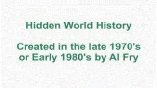 Hidden World History – Al Fry