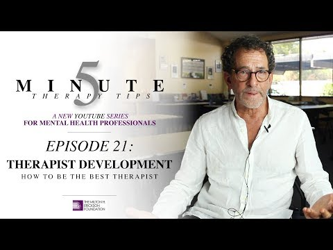5 Minute Therapy Tips - Episode 21: Therapist Development - How to Be the Best Therapist