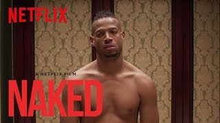 Nonton NAKED | Teaser [HD] | Netflix Film Subtitle Indonesia Streaming Movie Download