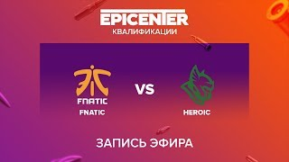fnatic vs Heroic - EPICENTER 2017 EU Quals - map1 - de_overpass [Enkanis, MintGod]
