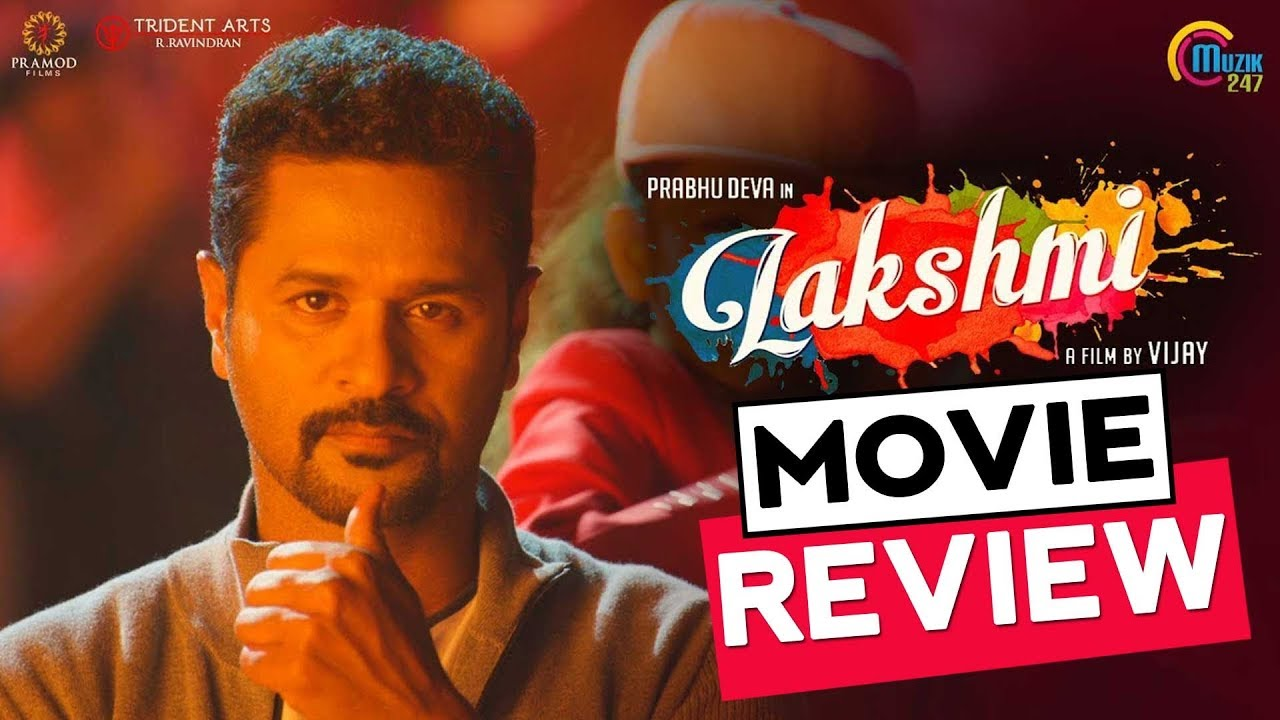 Lakshmi Movie Review by Praveena | Prabhu Deva, Ditya Bhande, Aishwarya Rajesh| Lakshmi Review