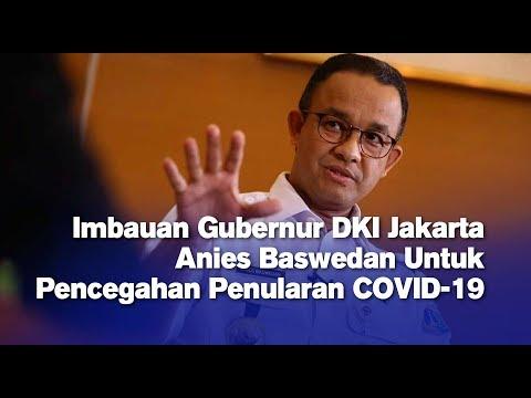 Imbauan Gubernur DKI Jakarta Anies Baswedan Untuk Pencegahan Penularan COVID-19