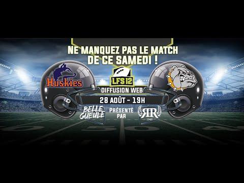 Week 2 LFS12 2021 : Huskies vs Bulldogs (28/08/21)