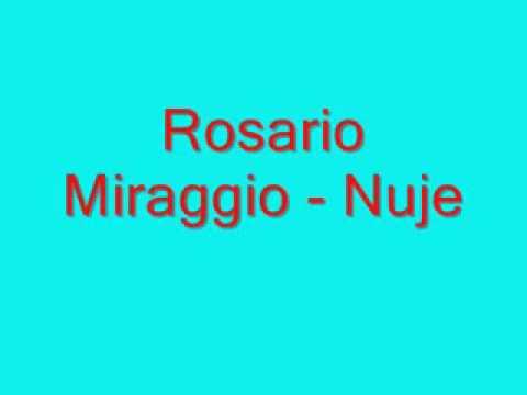 , title : 'Rosario Miraggio Nuje'