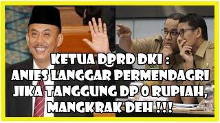 Video Ketua DPRD: Anies L4ngg4r Permendagri Jika Tanggung Bunga DP 0 Rupiah, Mangkrak Deh! MP3, 3GP, MP4, WEBM, AVI, FLV Oktober 2018