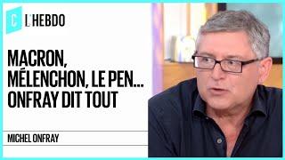Video Macron, Mélenchon, Le Pen... Michel Onfray dit tout C l'hebdo 23-09 MP3, 3GP, MP4, WEBM, AVI, FLV September 2017
