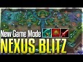 New Game Mode: Nexus Blitz New Map Items More Nexus Bli