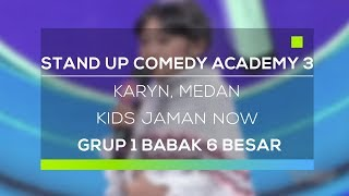 Video Stand Up Comedy Academy 3 : Karyn, Medan - Kids Jaman Now MP3, 3GP, MP4, WEBM, AVI, FLV November 2017