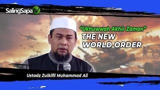 Video Ustadz Zulkifli Ali - The New World Order MP3, 3GP, MP4, WEBM, AVI, FLV Oktober 2018