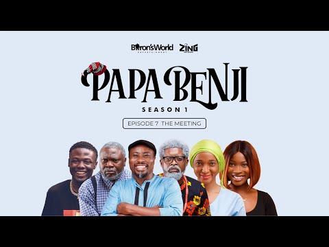 Papa Benji: Episode 7 (The Meeting)