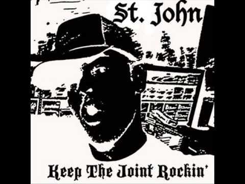 St. John - Keep the joint rockin'