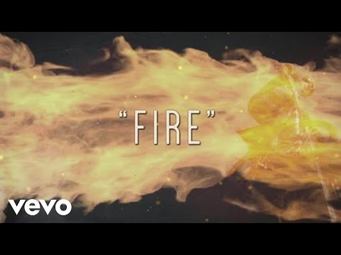 Fire Lyric Video