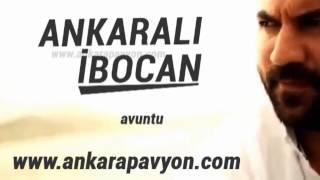 Ankaralı İbocan   Avuntu