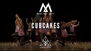 Cubcakes | Maxt Out 2017 [@VIBRVNCY Front Row 4K]