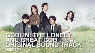 Goblin: The Lonely and Great God [Original Sound Track] Version A Unboxing