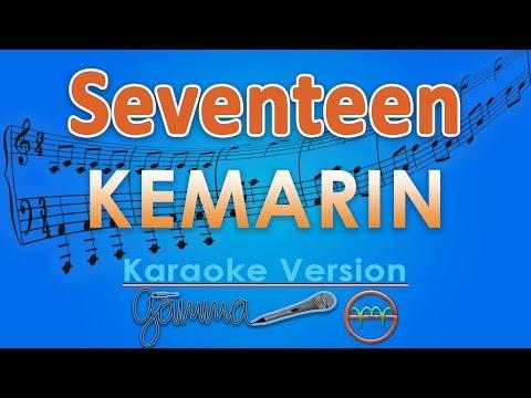 Download Video Seventeen - Kemarin (Karaoke Lirik Tanpa Vokal) by GMusic