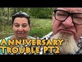 Anniversary Trouble PT2   A Big Family Homestead VLOG