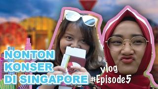 Video Nonton Konser di Singapore   VLOG #Episode5 MP3, 3GP, MP4, WEBM, AVI, FLV Februari 2018