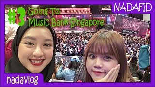 Video NADAVLOG #3 GOING TO MUSIC BANK SINGAPORE!!! #tribemusicbanksg MP3, 3GP, MP4, WEBM, AVI, FLV Desember 2017