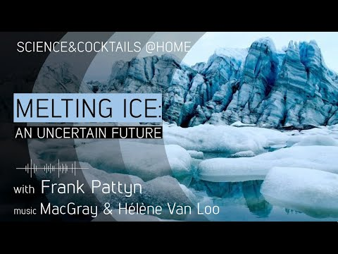 """S&C@Home: """"Melting Ice"""" with Frank Pattyn"""