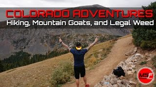MY TRIP TO COLORADO. LEGAL WEED AND MOUNTAIN GOATS