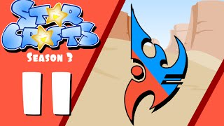 StarCrafts Season 3 Episode 11 PvP