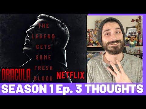 Dracula Season 1 Episode 3 THOUGHTS