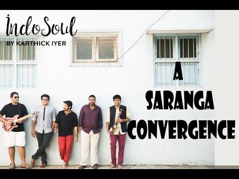A Saranga Convergence | Karthick Iyer Live | IndoSoul