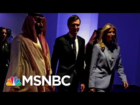 Jared Kushner And The Saudi Crown Prince's Troubling Relationship | Deadline | MSNBC