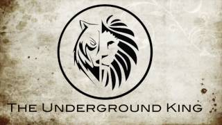 The Underground King