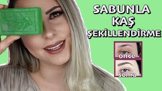 Video SABUNLA KAŞ ŞEKİLLENDİRME - Doğal ve gür kaşlar MP3, 3GP, MP4, WEBM, AVI, FLV November 2018