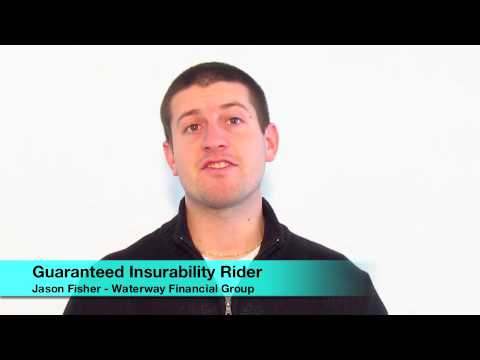 Life Insurance Riders | Guaranteed Insurability Rider