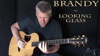 Brandy - Looking Glass - Fingerstyle Guitar Cover