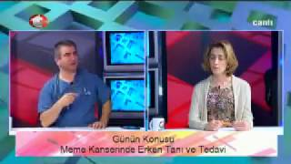 Meme Kanserinde Erken Tanı ve Tedavi - Op.Dr. Zuhal Demirhan Yananlı