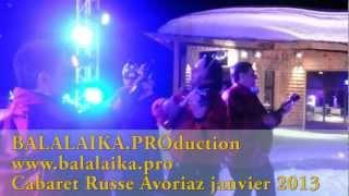 Cabaret Russe à Avoriaz