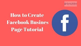 How to create Facebook Business Page Tutorial