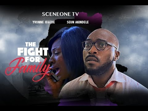 THE FIGHT FOR FAMILY TRAILER - Latest 2019 Nollywood Movie On SceneOneTV App