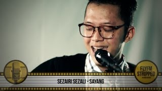 Video SEZAIRI SEZALI - Sayang MP3, 3GP, MP4, WEBM, AVI, FLV Juli 2018