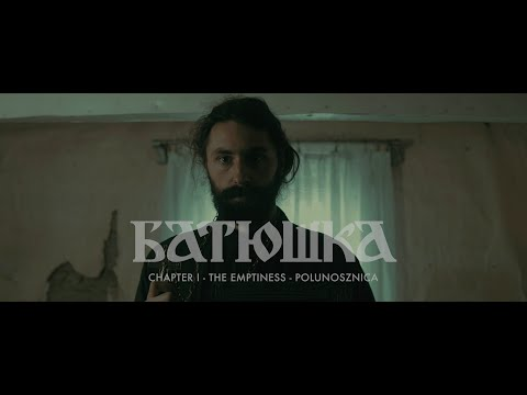 Batushka - Chapter I: The Emptiness - Polunosznica